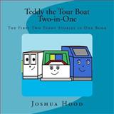Teddy the Tour Boat Two-In-One, Joshua Hood, 1480141461