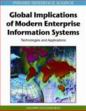 Global Implications of Modern Enterprise Information Systems : Technologies and Applications, Gunasekaran, A., 1605661465