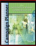 Campaign Planner for Integrated Brand Communications, Sayre, Shay, 0324321473