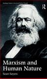 Marxism and Human Nature, Sean Sayers, 0415191475