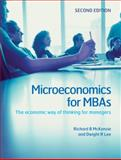 Microeconomics for MBAs : The Economic Way of Thinking for Managers, McKenzie, Richard B. and Lee, Dwight R., 0521191475