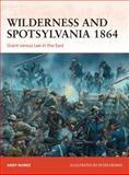 Wilderness and Spotsylvania 1864, Andy Nunez, 1472801474
