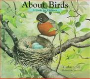 About Birds, Cathryn Sill, 1561451479