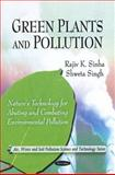 Green Plants and Pollution, Sinha, Rajiv, 1616681470