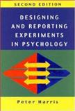 Designing and Reporting Experiments in Psychology, Harris, Peter, 0335201474