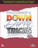 Photoshop 6 down and Dirty Tricks, Kelby, Scott, 073571147X
