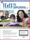 Texas TExES ESL Supplemental, Research and Education Association Editors and Newman, Beatrice Mendez, 0738611476
