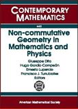 Non-Commutative Geometry in Mathematics and Physics : The XI Solomon Lefschetz Memorial Lecture Series and Topics in Deformation Quantization and Non-Commutative Structures, September 7-9, 2005, Mexico City, Mexico, Dito, Giuseppe, 0821841475
