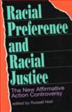 Racial Preference and Racial Justice, Russell Nieli, 0896331474