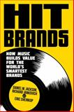 Hit Brands, Daniel Jackson and Richard Jankovich, 1137271477