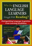 Why Do English Language Learners Struggle with Reading? : Distinguishing Language Acquisition from Learning Disabilities, Hoover, John J. and Klingner, Janette Kettmann, 1412941474