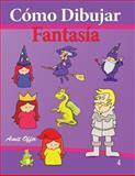 Cómo Dibujar - Fantasía, amit offir, 1494291479