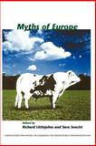 Myths of Europe, Richard Littlejohns, Sara Soncini (Eds.), 9042021470