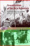 Grandchildren of the Ga'e Ancestors : Social Organization and Cosmology among the Hoga Sara of Flores, Molnar, Andrea Katalin, 9067181471