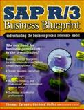 SAP R/3 Business Blueprint : Understanding the Business Process Reference Model, Curran, Thomas and Keller, Gerhard, 0135211476