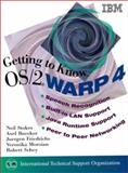 Getting to Know OS-2 Warp 4, Stokes, Neil, 0138421471