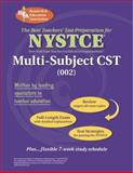 NYSTCE Multi-Subject CST, The Editors of REA, 0738601470