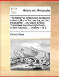 The History of Greenland, David Cranz, 1140991477