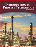 Introduction to Process Technology, Thomas, Charles E., 1305251474