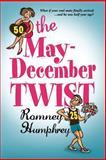 The May/December Twist, Romney Humphrey, 1499231474