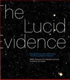 The Lucid Evidence, Susanne Gaensheimer, Mario Kramer, 3869841478
