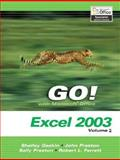 GO Series : Microsoft Excel 2003, Vol 2 and Student CD Package, Gaskin, Shelley and Evans, Dick, 0131791478