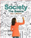 Society : The Basics Black and White Verison Plus MySocLab with Pearson EText -- Access Card Package, Macionis, John J., 0133841472
