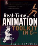 Real-Time Animation Toolkit in C++, Rex E. Bradford, 0471121479