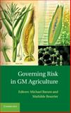 Governing Risk in GM Agriculture, , 1107001471
