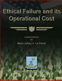 Ethical Failure and Its Operational Cost, Jeffrey LaPlante, 1479281476