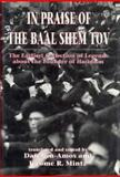 In Praise of the Baal Shem Tov 9781568211473