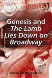 Genesis and the Lamb Lies down on Broadway, Holm-Hudson, Kevin, 0754661474