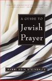 A Guide to Jewish Prayer, Adin Steinsaltz, 0805211470
