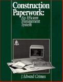 Construction Paperwork, Grimes, J. Edward, 0876291477
