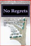 No Regrets, Charlie Mayson, 1492731471