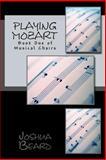 Playing Mozart, Joshua Beard, 1499761473