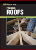 Framing Roofs, Fine Homebuilding Staff, 156158147X