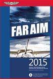 Far/Aim 2015, Federal Aviation Administration (FAA)/Aviation Supplies & Academics (ASA), 1619541475