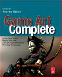 Game Art Complete : All-in-One: Learn Maya, 3ds Max, ZBrush, and Photoshop Winning Techniques, , 024081147X