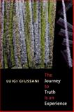 The Journey to Truth Is an Experience, Giussani, Luigi, 0773531475
