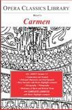 Bizet's Carmen (Opera Classics Library Series) 9781930841475