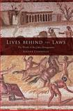Lives Behind the Laws : The World of the Codex Hermogenianus, Connolly, Serena, 0253221471