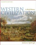 Western Civilization : A Brief History, Spielvogel, Jackson J., 0495571474
