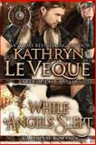 While Angels Slept, Kathryn Le Veque, 149523147X