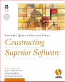 Constructing Superior Software : Applying Proven Practices, Clements, Paul C., 1578701473