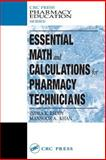 Essential Math and Calculations for Pharmacy Technicians, Reddy, Indra K. and Khan, Mansoor, 1587161478