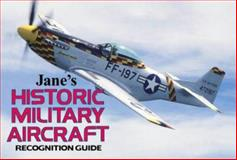 Jane's Historic Military Aircraft Recognition Guide, Tony Holmes and Bernard Ireland, 0004721470