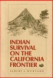 Indian Survival on the California Borderland Frontier, 1819-60 9780300041477