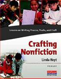 Crafting Nonfiction, Grades K-2