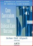Core Curriculum for Critical Care Nursing, AACN Staff, 072165147X